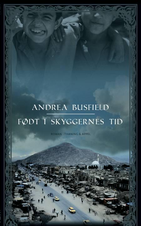 Født i skyggernes tid af Andrea Busfield