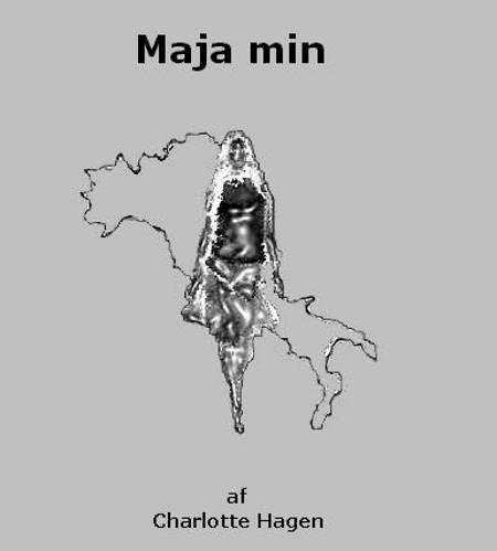 Maja min af Charlotte Hagen
