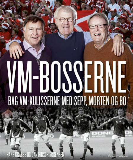 VM-bosserne af Dan Sørensen, Hans Krabbe og Dan Hirsch Sørensen