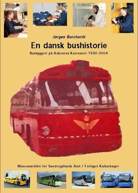 En dansk bushistorie af Jørgen Burchardt