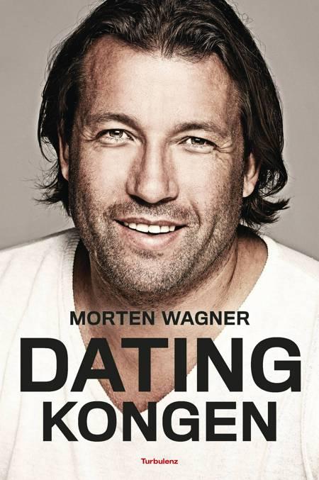 Datingkongen af Morten Wagner