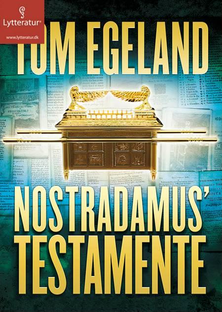 Nostradamus' testamente af Tom Egeland