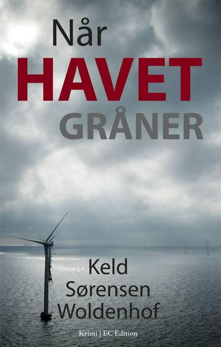 Når havet gråner af Keld Sørensen Woldenhof