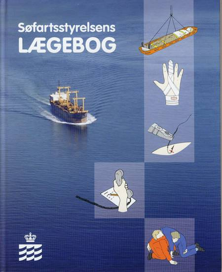 Søfartsstyrelsens lægebog af Lars Brandt, Ulrik Kirk og Lisbeth Duus