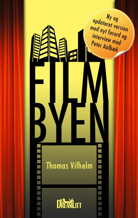 Filmbyen af Thomas Vilhelm