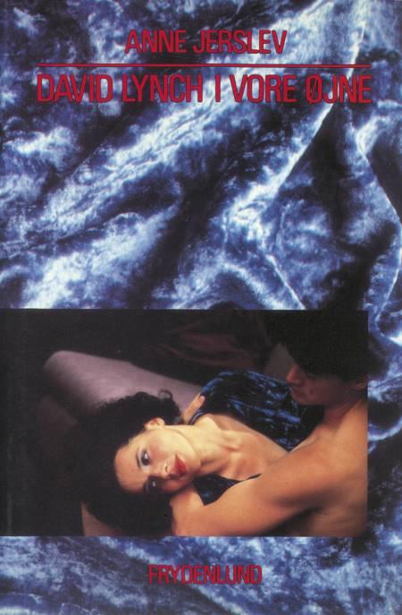 David Lynch i vore øjne af Anne Jerslev