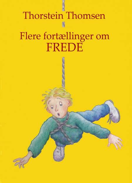 Flere fortællinger om Frede af Thorstein Thomsen