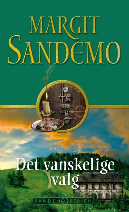 Det vanskelige valg af Margit Sandemo