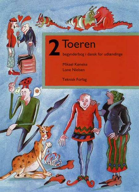 Toeren af Lone Nielsen og Mikael Køneke