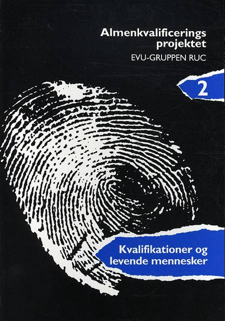 Kvalifikationer og levende mennesker af Knud Illeris, Vibeke Andersen og Christian Kjærsgaard