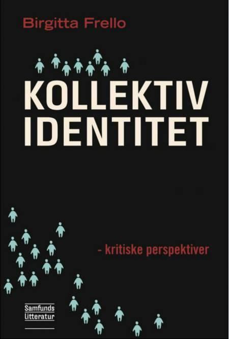 Kollektiv identitet af Birgitta Frello