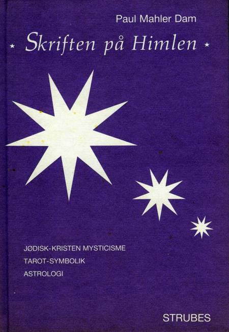 Skriften på himlen af Paul Mahler Dam