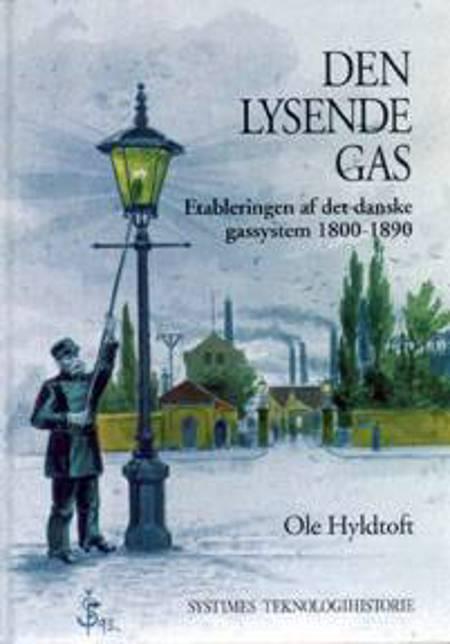 Den lysende gas af Ole Hyldtoft