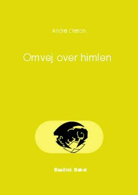 Omvej over himlen af André Breton