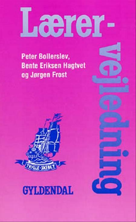 Lærervejledning af Jørgen Frost, P. Bollerslev og Bente Eriksen Hagtvet
