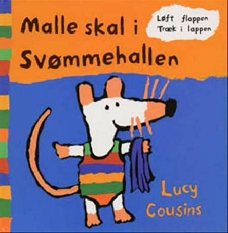 Malle skal i svømmehallen af Lucy Cousins
