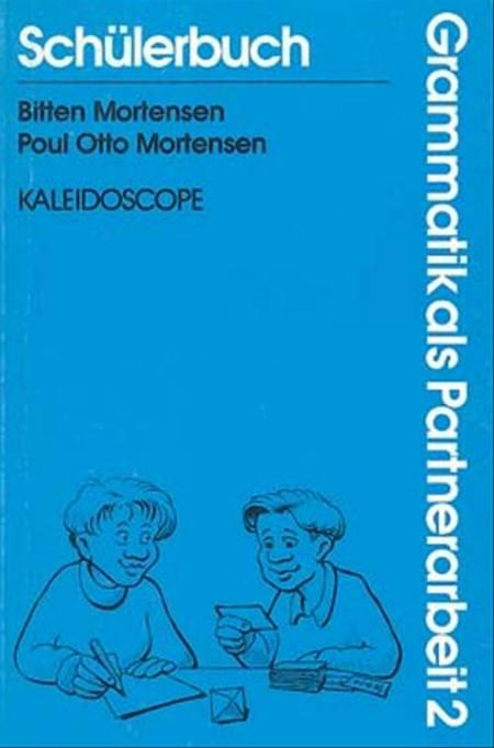 Grammatik als Partnerarbeit 2 af Poul Otto Mortensen og Bitten Mortensen