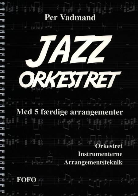 Jazz-orkestret af Per Vadmand
