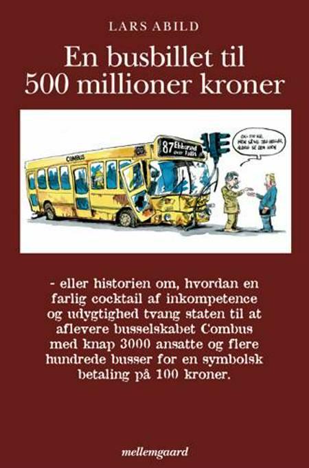 En busbillet til 500 millioner kroner af Lars Abild