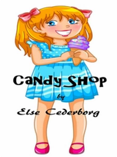 Candy Shop af Else Cederborg