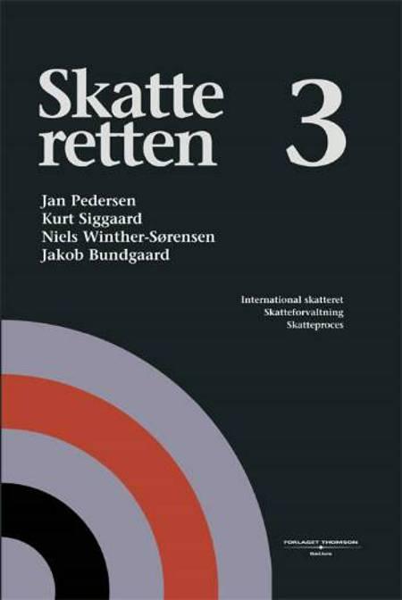 Skatteretten af Jan Pedersen, Jens Olav Engholm Jacobsen, Malene Kerzel, Jakob Bundgaard, Niels Winther-Sørensen og Jane Ferniss m.fl.