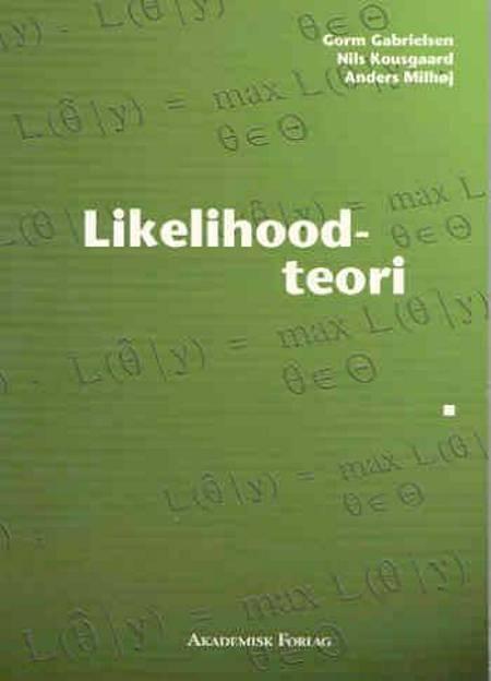 Likelihoodteori af Gorm Gabrielsen, Nils Kousgaard og Anders Milhøj
