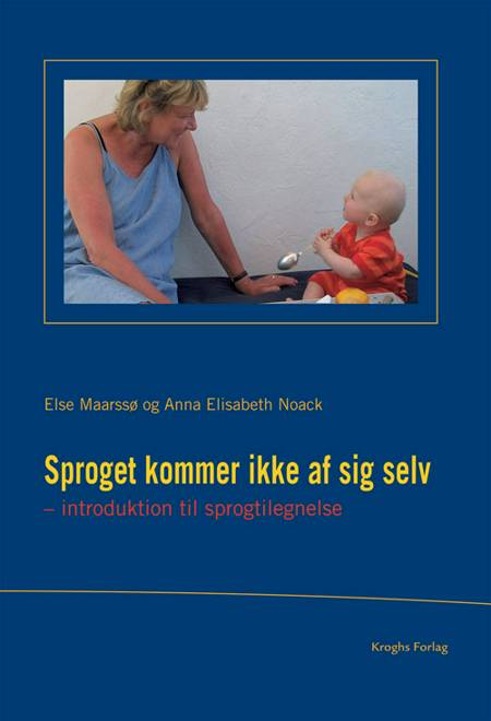 Sproget kommer ikke af sig selv af Anna Elisabeth Noack og Else Maarssø