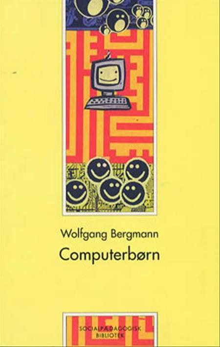 Computerbørn af Wolfgang Bergmann