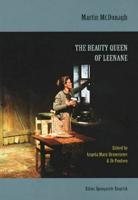 The beauty queen of Leenane af Martin McDonagh