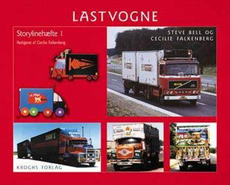 Lastvogne af Cecilie Falkenberg og Steve Bell