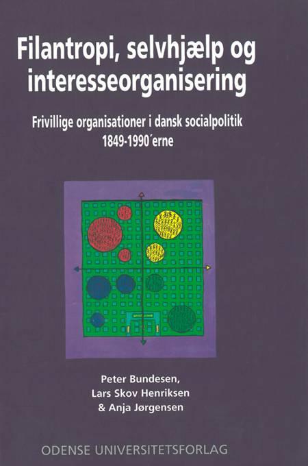 Filantropi, selvhjælp og interesseorganisering af Peter Bundesen, Lars Skov Henriksen og Anja Jørgensen
