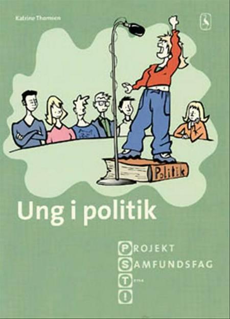 Ung i politik af Katrine Thomsen