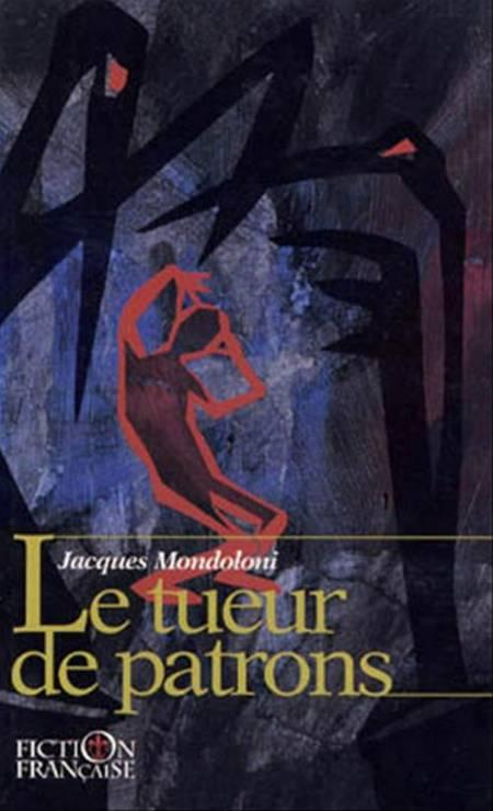 Le tueur de patrons af Jacques Mondoloni