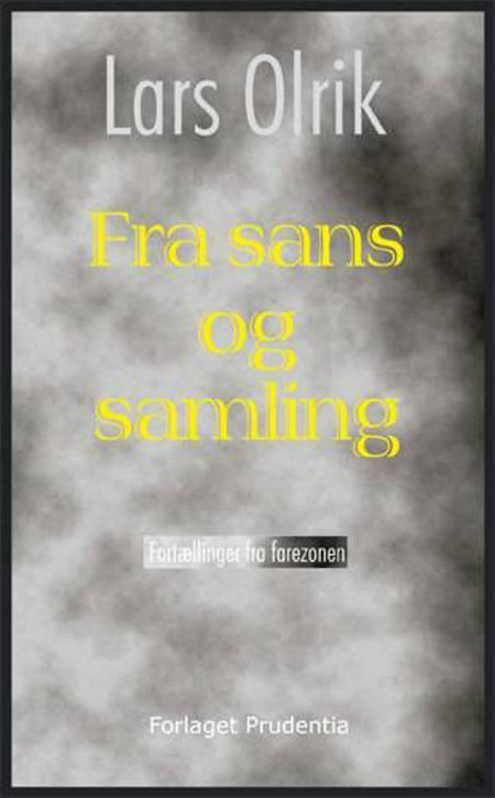 Fra sans og samling af Lars Olrik