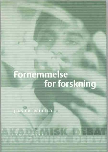 Fornemmelse for forskning af Jens F. Rehfeld