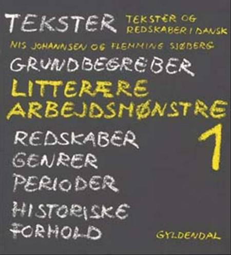 Litterære arbejdsmønstre af Nis Johannsen og Flemming Sjøberg
