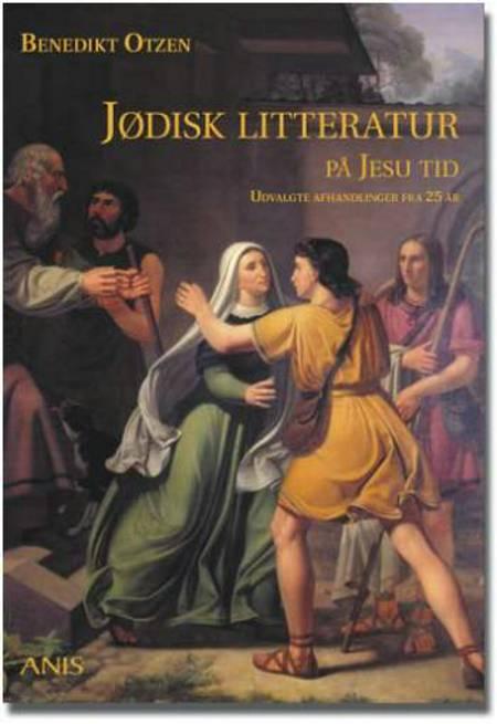 Jødisk litteratur på Jesu tid af Benedikt Otzen