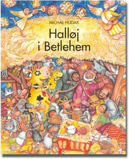 Halløj i Betlehem af Michal Hudák