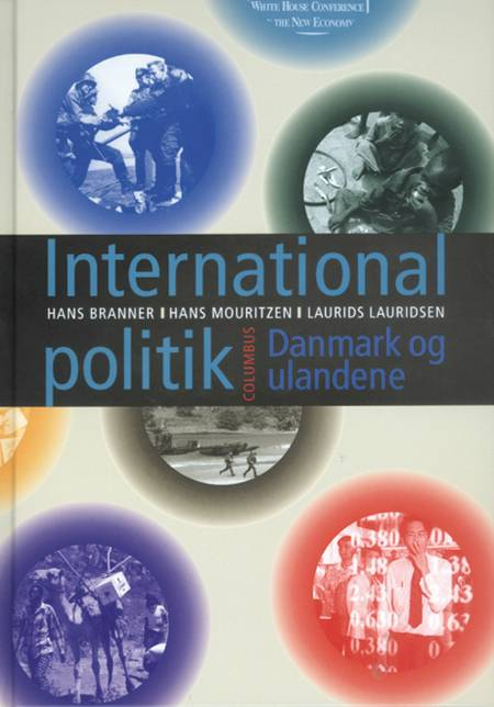 International politik, Danmark og u-landene af Hans Mouritzen, Hans Branner og Laurids S. Lauridsen
