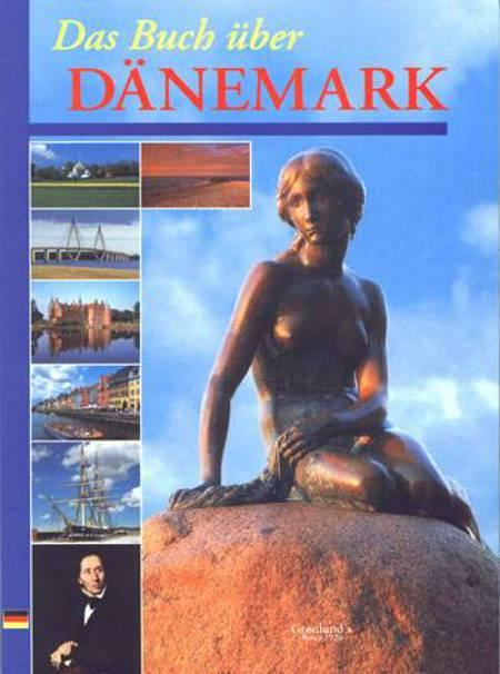 Das Buch über Dänemark af Mikkel Grønlund