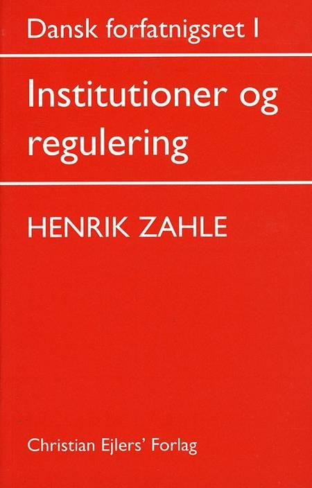 Dansk forfatningsret af Henrik Zahle