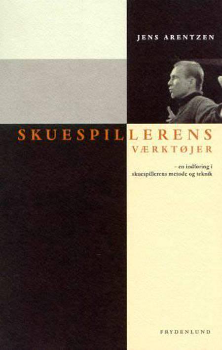 Skuespillerens værktøjer af Jens Arentzen