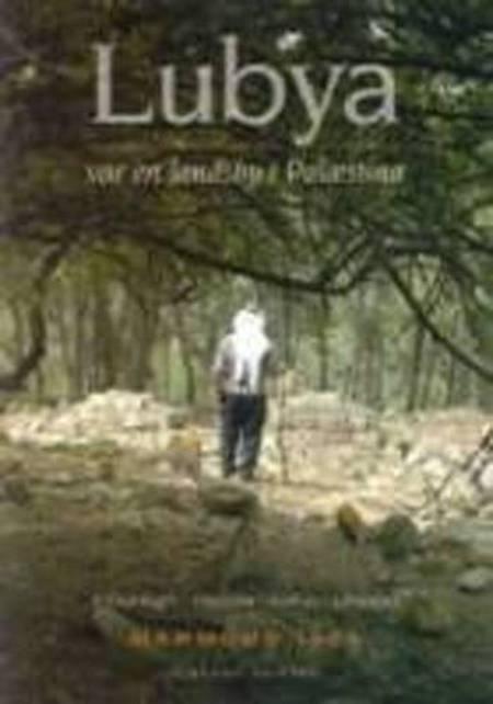 Lubya - var en landsby i Palæstina af Mahmoud Issa
