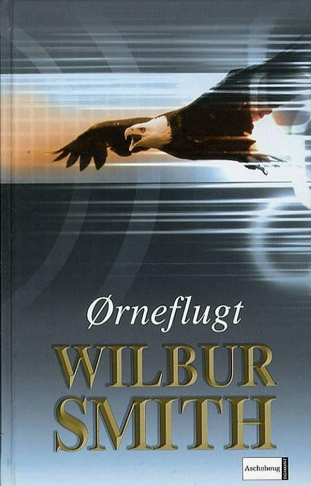 Ørneflugt af Wilbur Smith