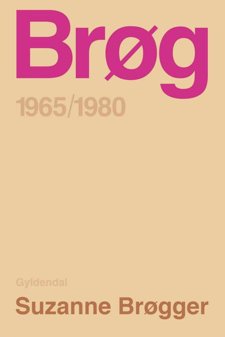 Brøg 1965-1980 af Suzanne Brøgger