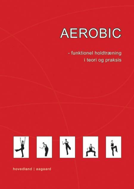 Aerobic af Marina Aagaard, Marina Aagaard Elstrup Salminen og Salminen