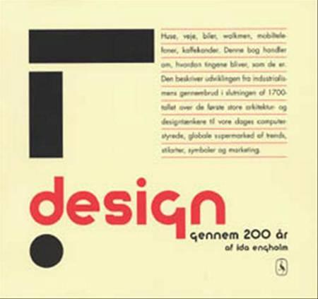 Design gennem 200 år af Ida Engholm og Vita Riis
