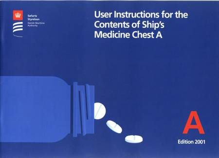 User instructions for the contents of ship´s medicine chest A