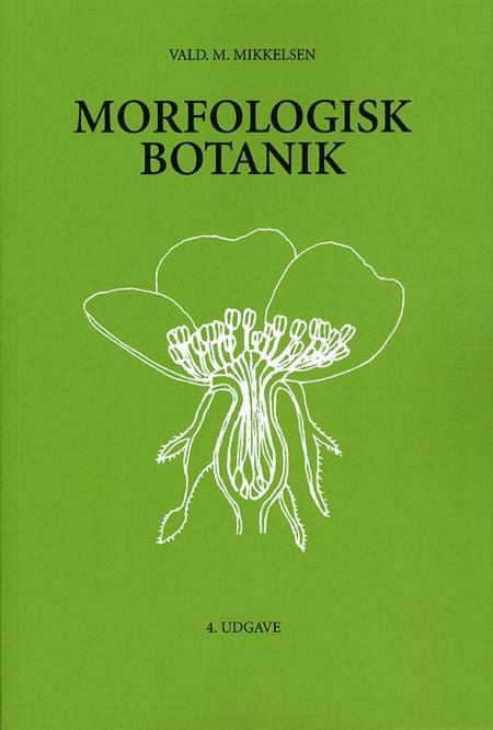 Morfologisk botanik af Vald M. Mikkelsen