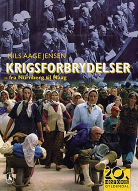 Krigsforbrydelser af Nils Aage Jensen